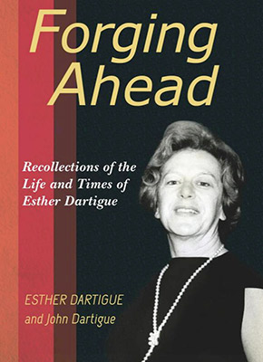 Forging Ahead by Esther Dartigue