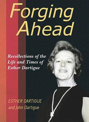 Forging Ahead by Esther Dartigue